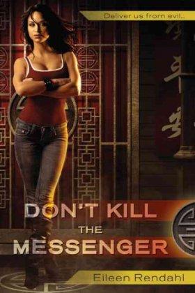 dont-kill-the-messenger-eileen-rendahl