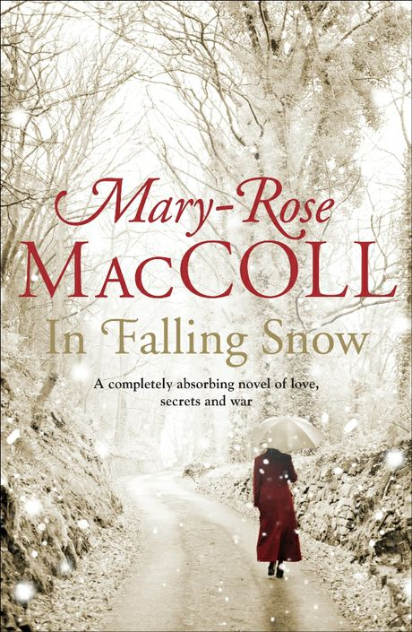 IN FALLING SNOW BY MARY-ROSE MACCOLL: BOOK REVIEW