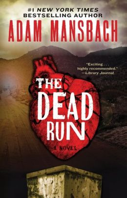 ADAM MANSBACH'S 'THE DEAD RUN: A NOVEL' NEW RELEASE: BOOK NEWS