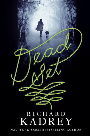 DEAD SET BY RICHARD KADREY: BOOK REVIEW