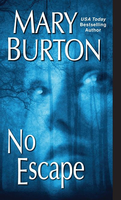 NO ESCAPE BY MARY BURTON: BOOK REVIEW