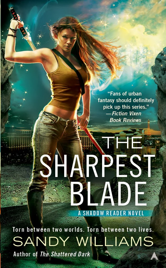 THE SHARPEST BLADE (SHADOW READER, BOOK #3) BY SANDY WILLIAMS: BOOK REVIEW