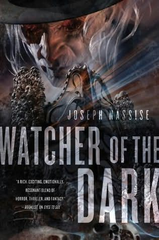 WATCHER OF THE DARK (JEREMIAH HUNT, BOOK #3) BY JOSEPH NASSISE: BOOK REVIEW