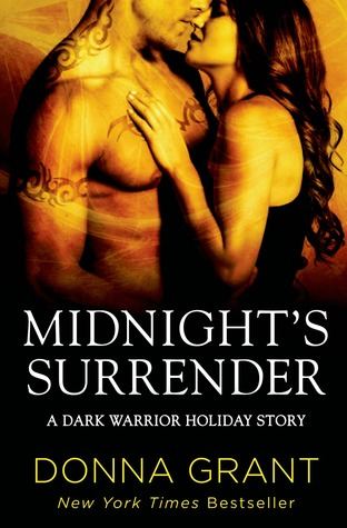 MIDNIGHT'S SURRENDER (DARK WARRIORS, BOOK #8.5) BY DONNA GRANT: BOOK REVIEW