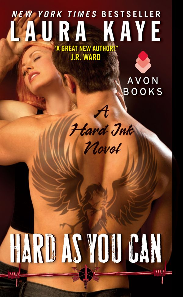 HARD AS YOU CAN (HARD INK, BOOK #2) BY LAURA KAYE: BOOK REVIEW