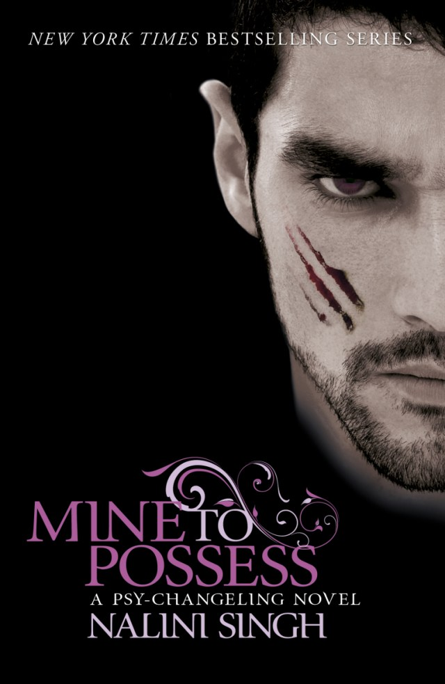 MINE TO POSSESS (PSY-CHANGELING, BOOK #4) BY NALINI SINGH: BOOK REVIEW