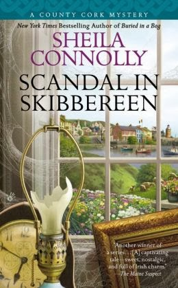 SCANDAL IN SKIBBEREEN (COUNTY CORK MYSTERY, BOOK #2) BY SHEILA CONNOLLY: BOOK REVIEW