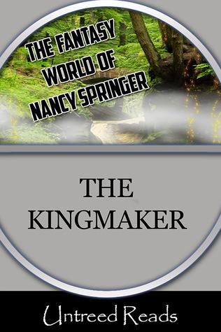 THE KINGMAKER BY NANCY SPRINGER: EBOOK GIVEAWAY