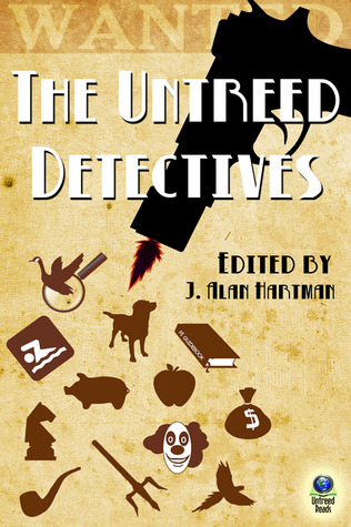 THE UNTREED DETECTIVES EDITED BY J. ALAN HARTMAN: EBOOK GIVEAWAY