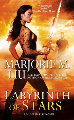 LABYRINTH OF STARS (HUNTER KISS, BOOK #5) BY MARJORIE M. LIU: BOOK REVIEW