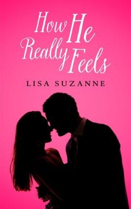 how-he-really-feels-he-feels-trilogy-lisa-suzanne