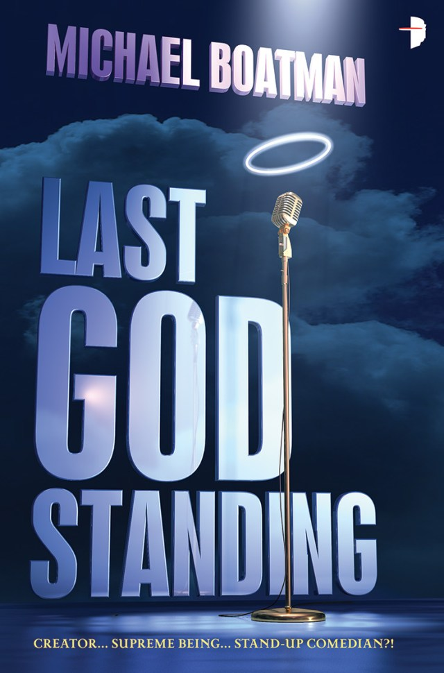 LAST GOD STANDING BY MICHAEL BOATMAN: BOOK REVIEW