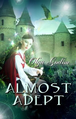 ALMOST ADEPT BY OLGA GODIM: BOOK REVIEW