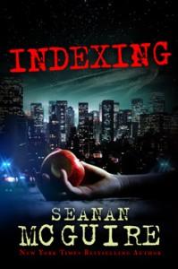 indexing-seanan-mcguire