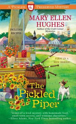 THE PICKLED PIPER (PICKLED & PRESERVED, BOOK #1) BY MARY ELLEN HUGHES: BOOK REVIEW
