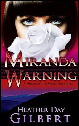 miranda-warning-murder-in-the-mountains-heather-day-gilbert