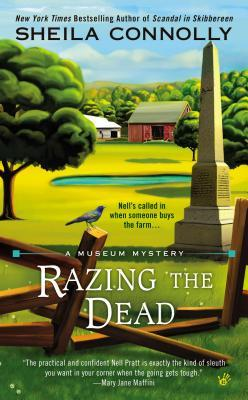 RAZING THE DEAD (MUSEUM MYSTERY, BOOK #5) BY SHEILA CONNOLLY: BOOK REVIEW