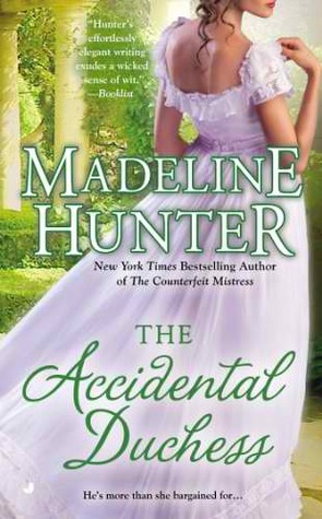 THE ACCIDENTAL DUCHESS (FAIRBOURNE QUARTET, BOOK #4) BY MADELINE HUNTER: BOOK REVIEW