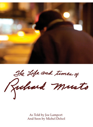 THE LIFE AND TIMES OF RICHARD MUSTO BY JOE LAMPORT: BOOK REVIEW