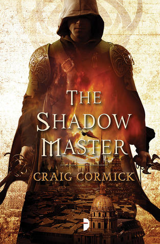 THE SHADOW MASTER BY CRAIG CORMICK: BOOK REVIEW
