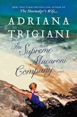 the-supreme-macaroni-company-valentine-adriana-trigiani