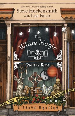 THE WHITE MAGIC FIVE AND DIME (TAROT MYSTERY, BOOK #1) BY STEVE HOCKENSMITH: BOOK REVIEW