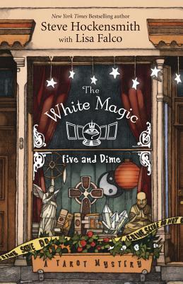 white-magic-five-and-dime-tarot-mystery-steve-hockensmith