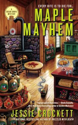 MAPLE MAYHEM (SUGAR GROVE MYSTERY, BOOK #2) BY JESSIE CROCKETT: BOOK REVIEW