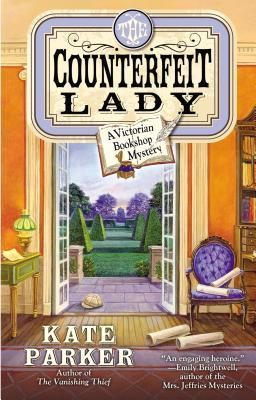 THE COUNTERFEIT LADY (THE VICTORIAN BOOKSHOP MYSTERY, BOOK #2) BY KATE PARKER: BOOK REVIEW