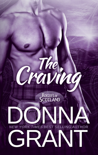 THE CRAVING (ROGUES OF SCOTLAND, BOOK #1) BY DONNA GRANT: BOOK REVIEW