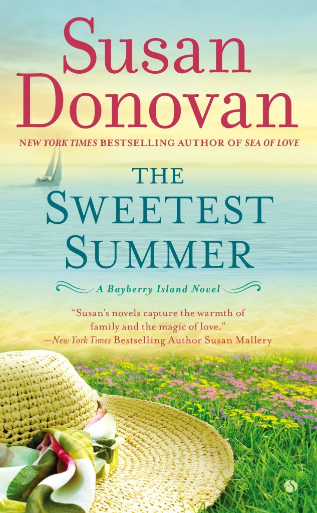 THE SWEETEST SUMMER (BAYBERRY ISLAND, BOOK #2) BY SUSAN DONOVAN: BOOK REVIEW