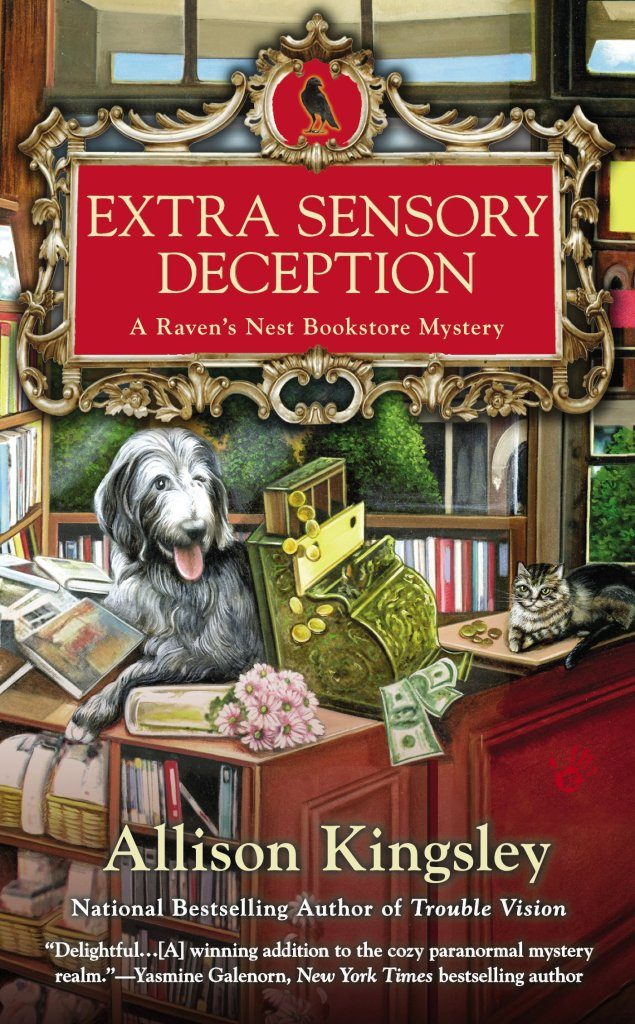 EXTRA SENSORY DECEPTION (RAVEN'S NEST BOOKSTORE MYSTERY, BOOK #4) BY ALLISON KINGSLEY: BOOK REVIEW