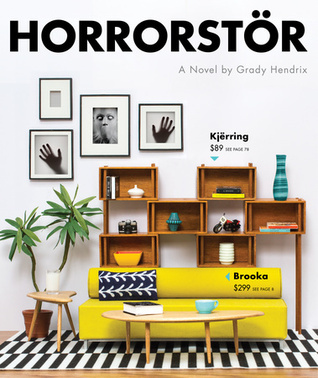HORRORSTOR BY GRADY HENDRIX: BOOK REVIEW