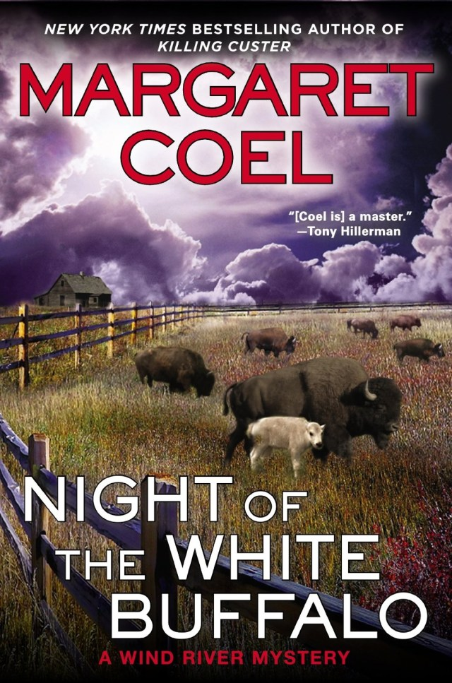 NIGHT OF THE WHITE BUFFALO (WIND RIVER MYSTERY, BOOK #18) BY MARGARET COEL: BOOK REVIEW