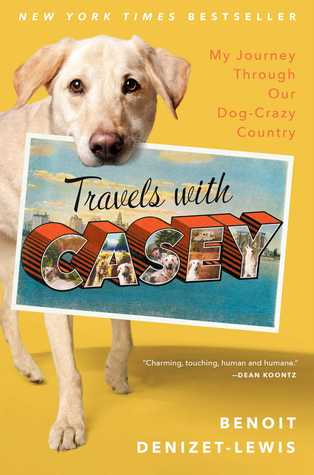 TRAVELS WITH CASEY BY BENOIT DENIZET-LEWIS: BOOK REVIEW