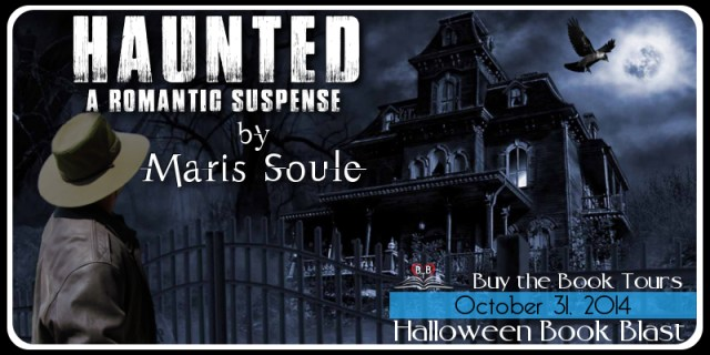 MARIS SOULE'S 'HAUNTED' BLOG TOUR