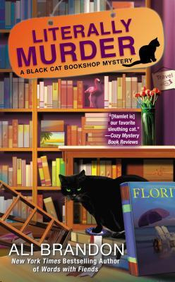 LITERALLY MURDER (BLACK CAT BOOKSHOP MYSTERY, BOOK #4) BY ALI BRANDON: BOOK REVIEW