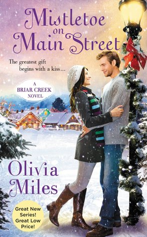 MISTLETOE ON MAIN STREET (BRIAR CREEK, BOOK #1) BY OLIVIA MILES: BOOK REVIEW
