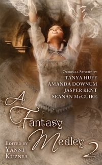 A FANTASY MEDLEY 2 (INCLUDES OCTOBER DAY, BOOK #0.1) BY YANNI KUZNIA, TANYA HUFF, AMANDA DOWNUM, JASPER KENT, & SEANAN MCGUIRE: BOOK REVIEW