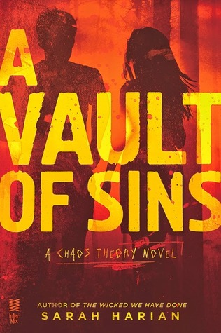 A VAULT OF SINS (CHAOS THEORY, BOOK #2) BY SARAH HARIAN: BOOK REVIEW
