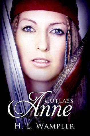 CUTLASS ANNE BY H.L. WAMPLER: BOOK REVIEW
