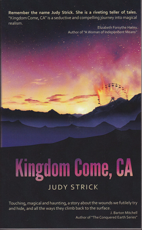KINGDOM COME, CA BY JUDY STRICK: BOOK GIVEAWAY