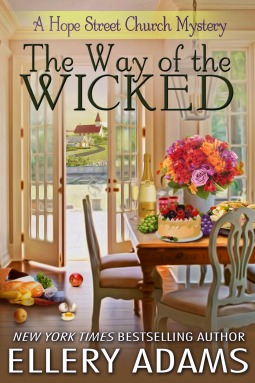 THE WAY OF THE WICKED (HOPE STREET CHURCH MYSTERY, BOOK #2) BY ELLERY ADAMS: BOOK REVIEW