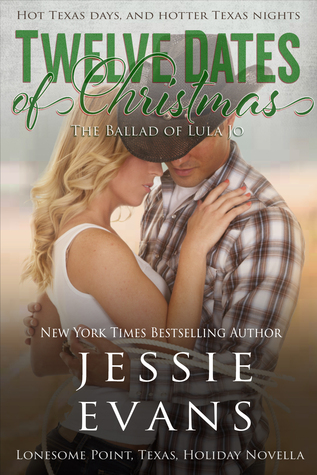 TWELVE DATES OF CHRISTMAS: THE BALLAD OF LULA JO (LONESOME POINT, TEXAS, BOOK #2.5) BY JESSIE EVANS: BOOK REVIEW