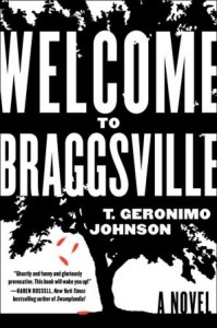 WELCOME TO BRAGGSVILLE BY T. GERONIMO JOHNSON: BLOG TOUR