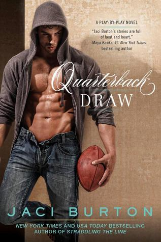 QUARTERBACK DRAW (PLAY BY PLAY, BOOK #9) BY JACI BURTON: BOOK REVIEW