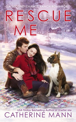 RESCUE ME (SECOND CHANCE RANCH, BOOK #2) BY RACHEL GIBSON: BOOK REVIEW