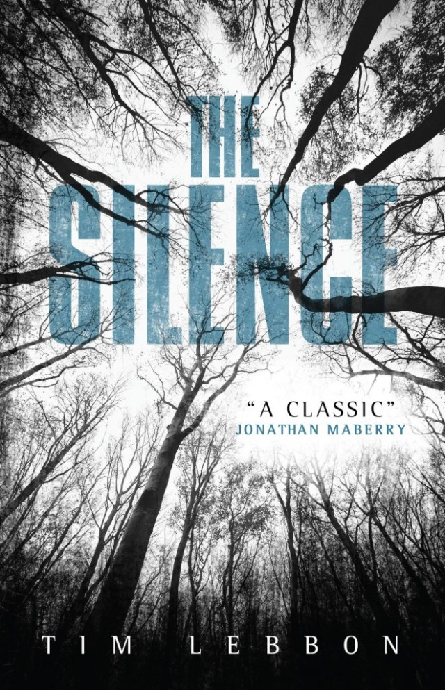 THE SILENCE BY TIM LEBBON: BOOK GIVEAWAY