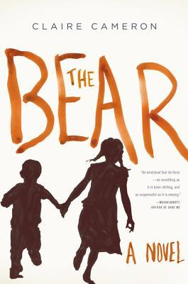 THE BEAR BY CLAIRE CAMERON: BOOK REVIEW