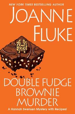 DOUBLE FUDGE BROWNIE MURDER (HANNAH SWENSEN, BOOK #18) BY JOANNE FLUKE: BOOK REVIEW